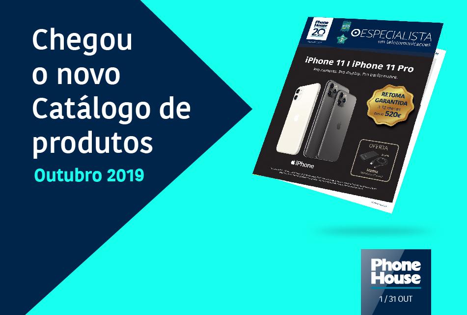 Phone House – Novo catálogo e Campanha Outubro 2019