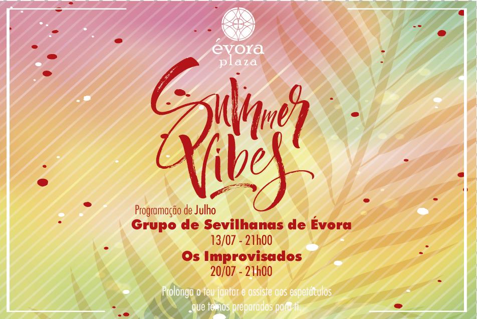Summer Vibes – 13 de Julho 21h00 Sevilhanas de Évora
