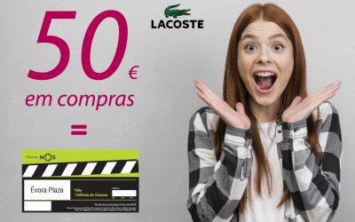 """Campanha """"Lacoste Évora leva-te ao cinema"""""""