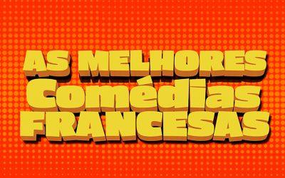 As Melhores Comédias Francesas
